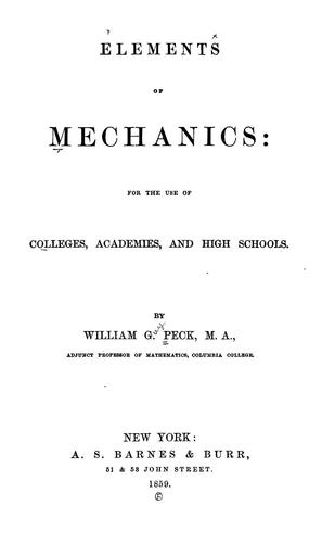 Elements of mechanics by Peck, William G.