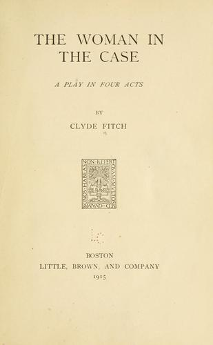 The woman in the case by Clyde Fitch