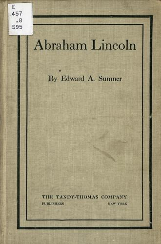 Abraham Lincoln by Edward Arthur Sumner
