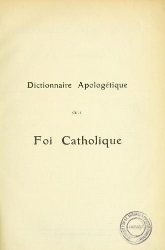 Dictionnaire apologétique de la foi catholique by