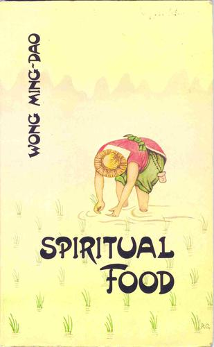 Spiritual Food by Wong Ming-Dao