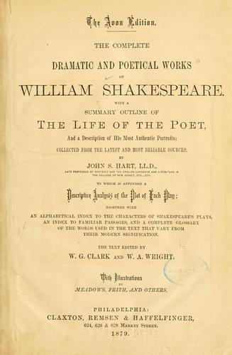 The complete dramatic and poetical works of William Shakespeare.