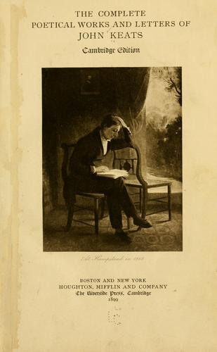 The complete poetical works and letters of John Keats.