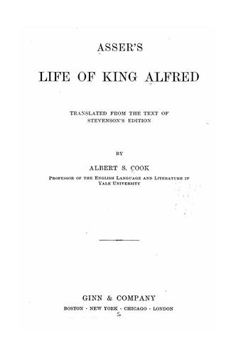 Asser's Life of King Alfred by John Asser