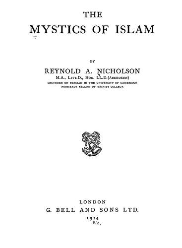 The mystics of Islam by Reynold Alleyne Nicholson