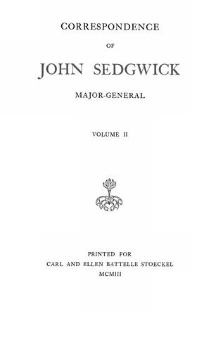 Correspondence of John Sedgwick, Major-General by Sedgwick, John