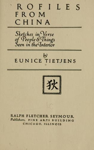 Profiles from China by Tietjens, Eunice