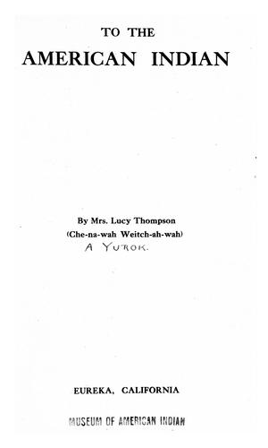 To the American Indian by Thompson, Lucy Mrs.