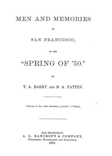 """Men and memories of San Francisco, in the """"spring of '50."""""""