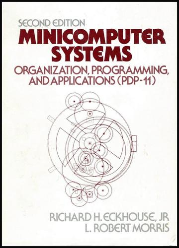 Minicomputer Systems by Richard H. Eckhouse