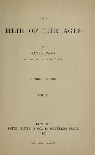 The Heir of the Ages by James Payn