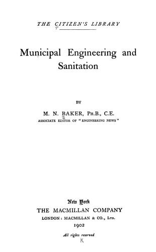 Municipal engineering and sanitation by M. N. Baker
