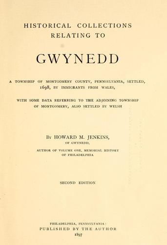 Historical collections relating to Gwynedd by Howard Malcolm Jenkins