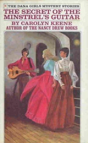 The Secret of the Minstrel's Guitar by Carolyn Keene