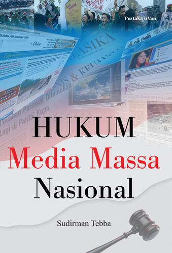 Hukum media massa nasional by Sudirman Tebba