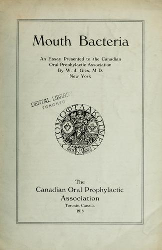 Mouth bacteria by W. J. Gies