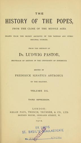 The history of the popes by Pastor, Ludwig Freiherr von