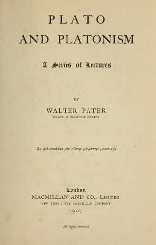 Plato and Platonism by Walter Pater