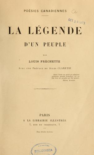 La Légende d'un peuple by Louis Fréchette