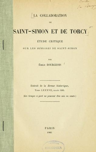 La collaboration de Saint-Simon et de Torcy by Emile Bourgeois