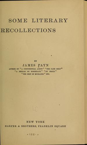 Some literary recollections by James Payn