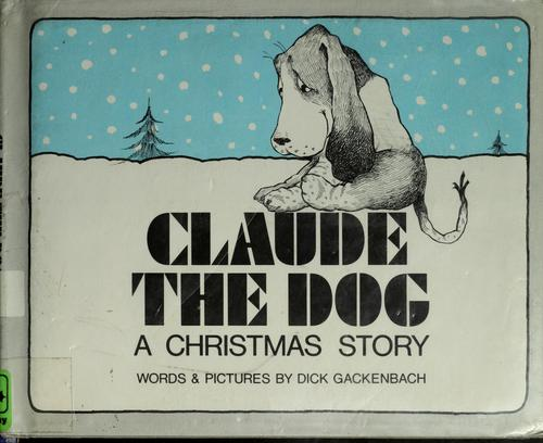 Claude the dog by Dick Gackenbach