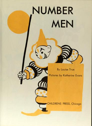 Number men by Louise True