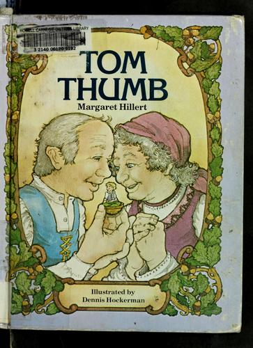 Tom Thumb by Margaret Hillert