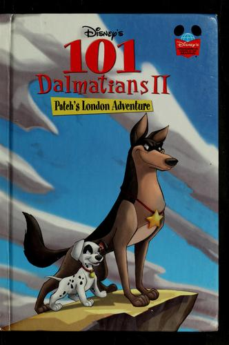 Disney's 101 Dalmatians II by Disney