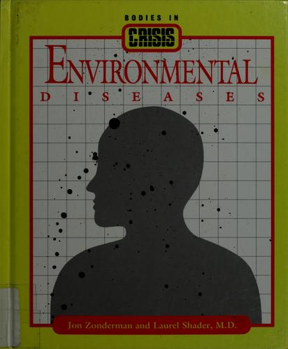 Environmental diseases by Jon Zonderman