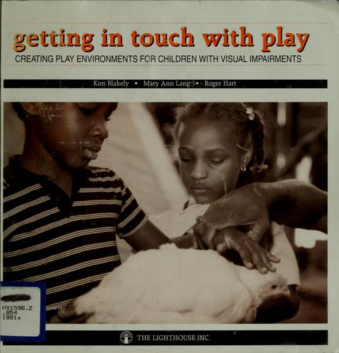 Getting in touch with play by Kim Blakely