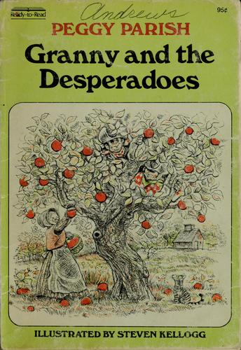 Granny and the desperadoes by Peggy Parish