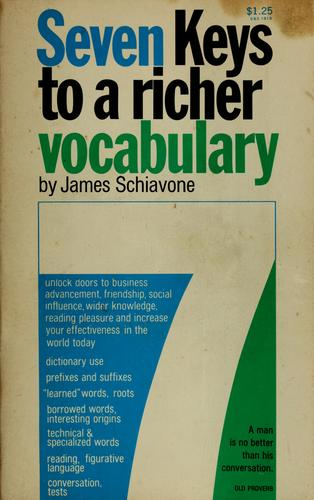 7 keys to a richer vocabulary by James Schiavone