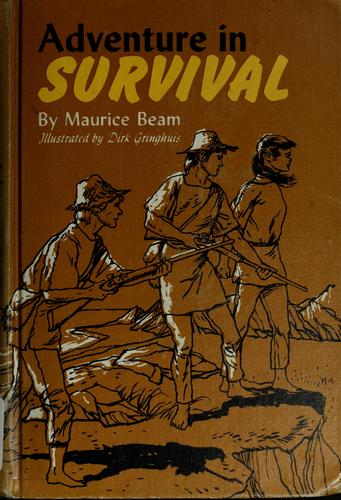 Adventure in survival by Maurice Beam