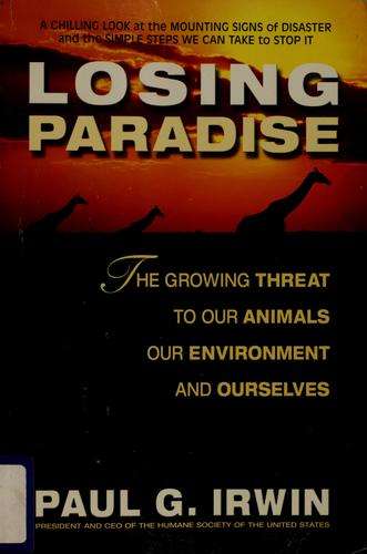 Losing paradise by Paul G. Irwin