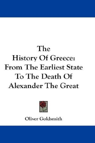 The History Of Greece by Oliver Goldsmith