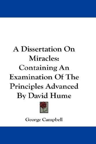 A Dissertation On Miracles by George Campbell