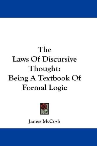 The Laws Of Discursive Thought by James McCosh