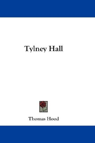 Tylney Hall by Thomas Hood