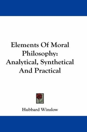 Elements Of Moral Philosophy by Hubbard Winslow