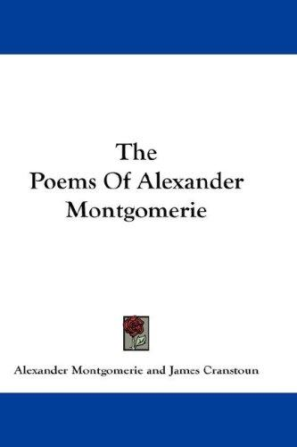 The Poems Of Alexander Montgomerie