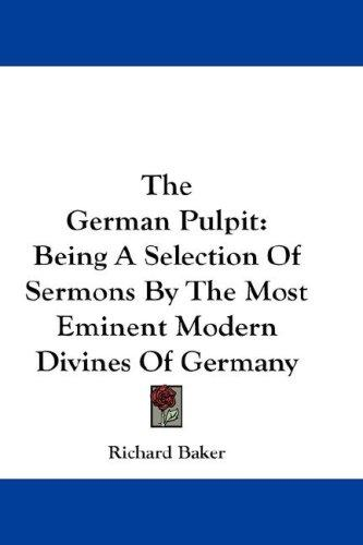 The German Pulpit by Richard Baker