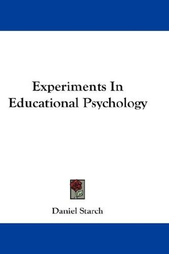 Experiments In Educational Psychology