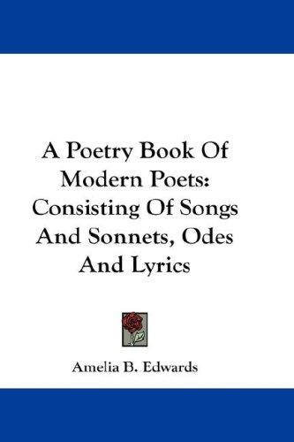 A Poetry Book Of Modern Poets by Amelia B. Edwards