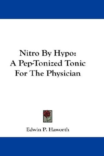 Nitro By Hypo by Edwin P. Haworth