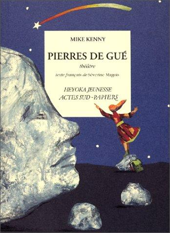 Pierres de gué by Mike Kenny