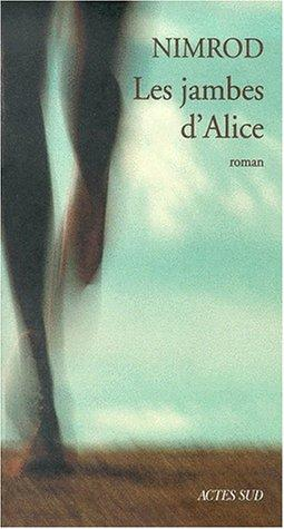 Les jambes d'Alice by Nimrod