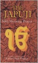 Japuji: Sikh Morning Prayer by Nanak Singh