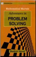 Adventures in Problem Solving by Shailesh Shirali