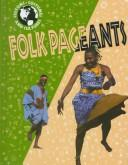 Folk pageants by Jerry Craven